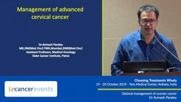 Management of advanced cervical cancer ( Dr Avinash Pandey - State Cancer Institute, Patna, India )