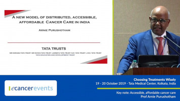 Accessible, affordable cancer care ( Prof Arnie Purushotham - King's Health Partners Comprehensive Cancer Centre, London, UK )