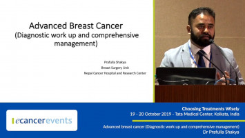 Advanced breast cancer (Diagnostic work up and comprehensive management) ( Dr Prafulla Shakya - Hospital and Research Center, Lalitpur, Nepal )