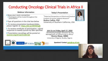 Conducting Oncology Clinical Trials in Africa II: Historical Perspective on Ethical and Practical Conduct of Human Subjects Research ( Dr Bodour Salhia - University of Southern California, Los Angeles, USA )