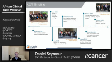 Conducting Oncology Clinical Trials in Africa II: AC3T - Assessing, profiling, and building cancer clinical trial capacity in Africa ( Daniel Seymour - BIO Ventures for Global Health, Seattle, USA )