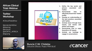 Conducting Oncology Clinical Trials in Africa II: Twitter Workshop ( Runcie C.W. Chidebe - Executive Director, Project PINK BLUE )