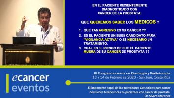El importante papel de los marcadores Genomicos para tomar decisiones terapéuticas en pacientes con cáncer de próstata. ( Dr. Alvaro Martinez - 21st Century Oncology, Michigan, EEUU )