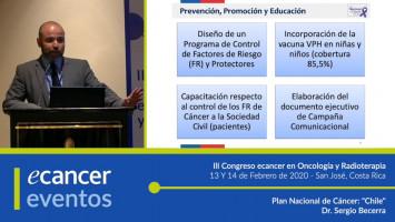 """Plan Nacional de Cáncer: """"Chile"""" ( Dr. Sergio Becerra - Jefe Departamento de cáncer del Ministerio de Salud, Santiago, Chile )"""