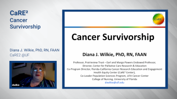 CaRE2 Cancer Research Link©: Cancer Survivorship ( Prof Diana Wilkie - CaRE2 @ UF )