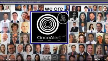 OncoAlert and ecancer weekly roundup for October 12 - 18, 2020 ( Dr Gil Morgan - Skåne University Hospital in Lund, Sweden )