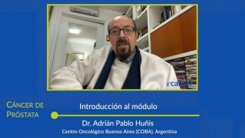 Módulo: Avances en Cáncer de Próstata ( Dr. Adrián Pablo Huñis, Dr. Ramón Coronil, Dr. Máximo Barros y Dr. Juan Sade )