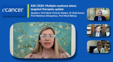 ASH 2020: Targeted therapies in r/r multiple myeloma ( Prof Marivi Mateos, Prof Meletios Dimopoulos, Prof Meral Beksaç, Dr Shaji Kumar )