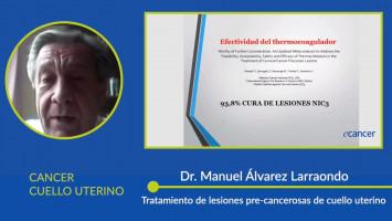 Módulo: Cáncer Cuello Uterino ( Dr. Manuel Álvarez Larraondo, Dr. José Jerónimo, Dr. Rolando Herrero )