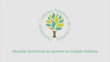 Abordaje Nutricional de paciente en Cuidado Paliativo ( Dr. Andrés Villada Duque, Dr. Cristian Camilo Giraldo Ramirez, Lic. Valentina Echeverry )