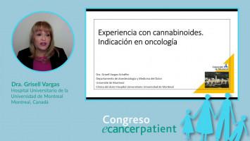 Experiencia con cannabinoides ( Dra. Grisell Vargas Hospital Universitario de la Universidad de Montreal , Montreal, Canadá )