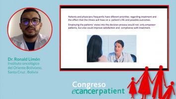 Calidad de vida del paciente con tratamiento oncológico, ¿Es importante al momento de decidir un tratamiento? ( Dr. Ronald Limón, Instituto Oncológico del Oriente Boliviano / OncoBolivia, Santa Cruz , Bolivia )