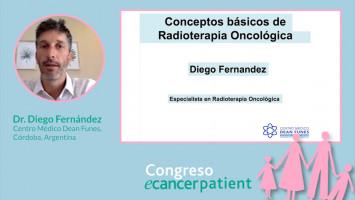 Generalidades en Radioterapia ( Dr. Diego Fernández Centro Médico Dean Funes, Córdoba, Argentina )