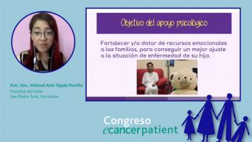 Psicooncología Pediátrica: Cuidado psicológico y emocional de niños con cáncer y su familia ( Psic. Onc. Mildred Aida Tejada Portillo - Hospital del Valle, San Pedro Sula, Honduras )