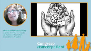 Derechos en final de vida en el paciente pediátrico oncológico ( Dra. María Susana Ciruzzi  - Asuntos Jurídicos en Hospital de Pediatría J P Garrahan, Buenos Aires, Argentina )