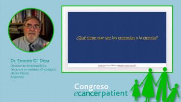 Ética y Cáncer ( Dr. Ernesto Gil Deza - Director de Investigación y Docencia en Instituto Oncológico Henry Moore, Argentina )