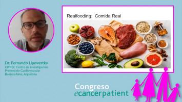 Me diagnosticaron cáncer, ¿Qué puedo y debo comer? ( Dr. Fernando Lipovestky - CIPREC Centro de Investigación y Prevención Cardiovascular, Buenos Aires, Argentina )