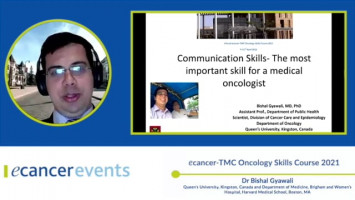 Communication in oncology: Does it matter? ( Dr Bishal Gyawali  - Queen's University, Kingston, Canada and Department of Medicine, Brigham and Women's Hospital, Harvard Medical School, Boston, MA )