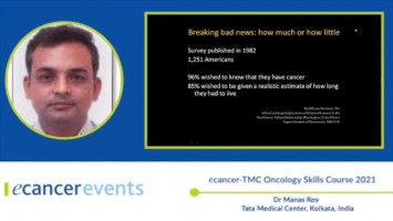 How do I break the news of cancer diagnosis to my patient? ( Dr Manas Roy - Tata Medical Center, Kolkata, India )