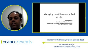 Managing Breathlessness at EOL ( Dr Shrikant Atreya - Tata Medical Center, Kolkata, India )