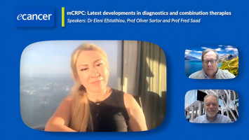 mCRPC: Latest developments in diagnostics and combination therapies ( Dr Eleni Efstathiou, Prof Fred Saad and Prof Oliver Sartor )