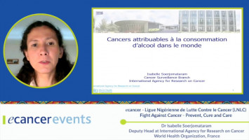 Cancer risk of alcohol consumption ( Dr Isabelle Soerjomataram - IARC/WHO, France )