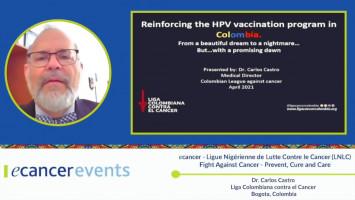 Colombia´s HPV campaign ( Dr. Carlos Castro - Liga Colombiana contra el cáncer, Bogotá, Colombia )