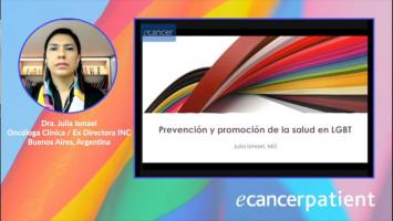 Prevención y promoción de la salud en LGBTQ+ ( Dra. Julia Ismael - Ex- Directora del Instituto Nacional del Cáncer, Buenos Aires, Argentina )