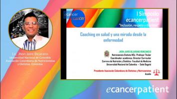 Coaching en salud: Una mirada desde la enfermedad ( Lic. Jhon Jairo Bejarano - Universidad Nacional de Colombia / Asociación Colombiana de Nutricionistas y Dietistas, Colombia )