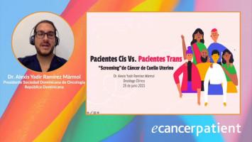 Pacientes Cis Vs. Pacientes Trans: Screening de Cancer de Cuello Uterino ( Dr. Alexis Yadir Ramírez Mármol - Sociedad Dominicana de Oncología, República Dominicana )