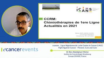 Chemotherapy in colorectal cancer ( Dr Ben Abdelghani Meher - Institut de Cancérologie Strasbourg Europe (ICANS), France )