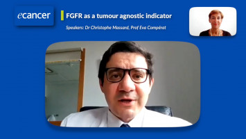 FGFR as a tumour agnostic indicator and its importance in the diagnosis and treatment of multiple solid tumour types ( Dr Christophe Massard and Prof Eva Compérat )