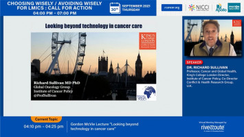 """Gordon McVie Lecture """"Looking beyond technology in cancer care"""" ( Prof Richard Sullivan - King's College London / Chair of Trustees ecancer, UK )"""